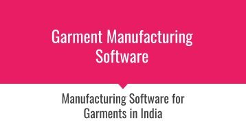 Garment Manufacturing Software