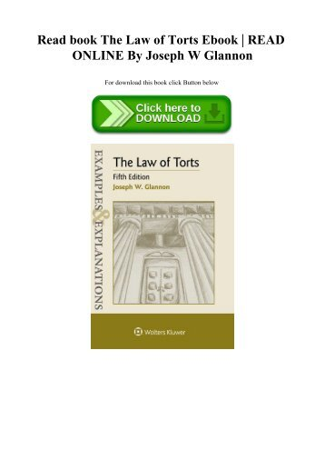 Read book The Law of Torts Ebook  READ ONLINE By Joseph W Glannon