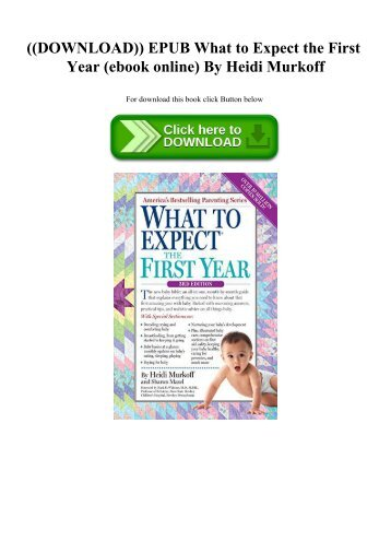 ((DOWNLOAD)) EPUB What to Expect the First Year (ebook online) By Heidi Murkoff