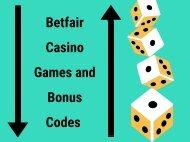 Betfair Casino Games and Bonus Codes