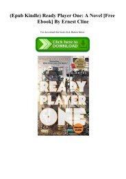 (Epub Kindle) Ready Player One A Novel [Free Ebook] By Ernest Cline