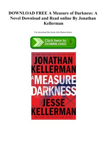 DOWNLOAD FREE A Measure of Darkness A Novel Download and Read online By Jonathan Kellerman
