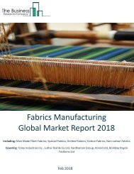 Fabrics Manufacturing Global Market Report 2018