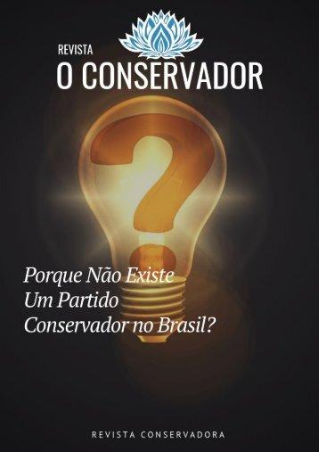 Revista Conservadora - Porque o Brasil não tem um partido conservador