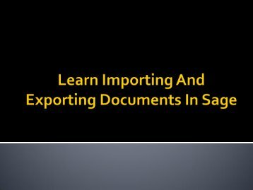 The New Way To Importing And Exporting Documents In Sage