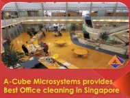 A-Cube Microsystems provides Best Office cleaning in Singapore
