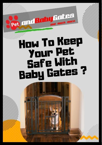 Durable Pet Gates For Puppies