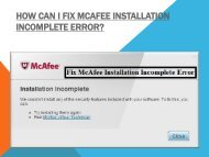 Troubleshoot McAfee Installation Incomplete Error, Dial +1-877-917-4965