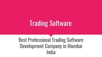 Best Professional Trading Software Development Company in Mumbai India