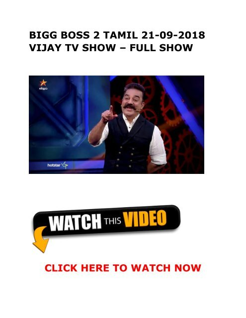 BIGG BOSS 2 TAMIL 21-09-2018 VIJAY TV Show Full Episode Online MP4