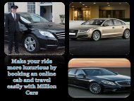 Make your ride more luxurious by booking an online cab and travel easily with Million Cars