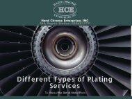 Benefits of plating Services   Hard Chrome Enterprises INC
