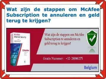 Wat zijn de stappen om McAfee Subscription te annuleren en geld terug te krijgen