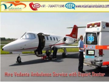 Vedanta Air Ambulance Service in Coimbatore with Latest Medical Equipment