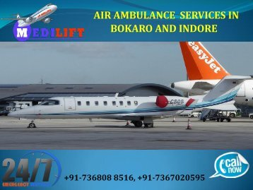 One of the Best Healthcare Air Ambulance Services in Bokaro and Indore by Medilift