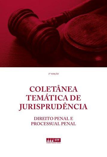 #Coletânea Temática de Jurisprudência - Direito Penal e Processual Penal (2016)