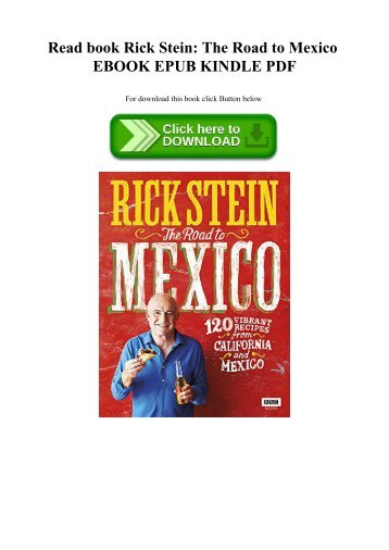Read book Rick Stein The Road to Mexico EBOOK EPUB KINDLE PDF