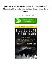 {Kindle} I'll Be Gone in the Dark One Woman's Obsessive Search for the Golden State Killer [Free Ebook]