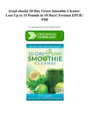 [read ebook] 10-Day Green Smoothie Cleanse Lose Up to 15 Pounds in 10 Days! Forman EPUB  PDF
