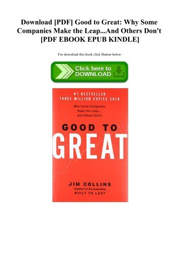 Download [PDF] Good to Great Why Some Companies Make the Leap...And Others Don't [PDF EBOOK EPUB KINDLE]