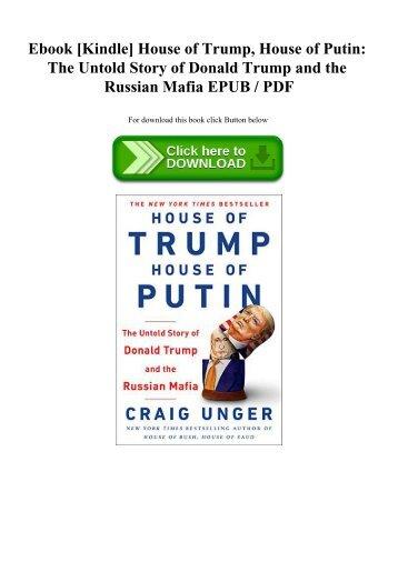 Ebook [Kindle] House of Trump  House of Putin The Untold Story of Donald Trump and the Russian Mafia EPUB  PDF