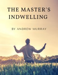The Master's Indwelling Andrew Murray
