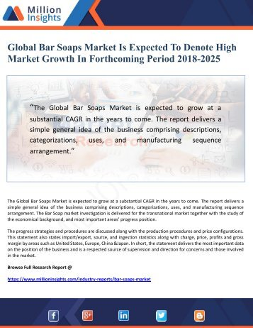 Global Bar Soaps Market Is Expected To Denote High Market Growth In Forthcoming Period 2018-2025