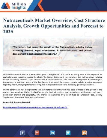 Nutraceuticals Market Overview, Cost Structure Analysis, Growth Opportunities and Forecast to 2025