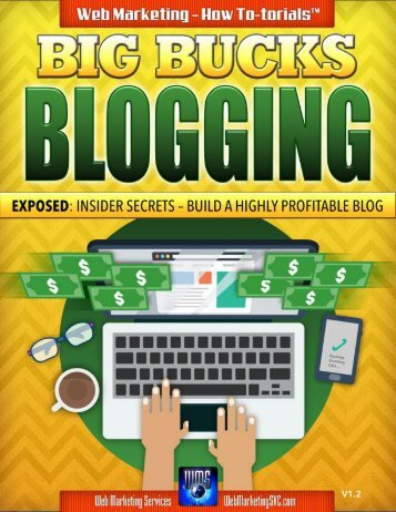 BIG BUCKS BLOGGING