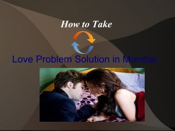 Tips to take love problem solution in mumbai