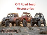 Off Road Jeep Accessories- Exterior & Interior Parts Available