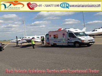 Book Vedanta Air Ambulance Service in Jaipur with Highly Experienced Doctor