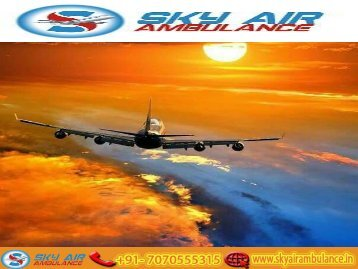 Quick Aircraft Air Ambulance Services in Dibrugarh with MD Doctor