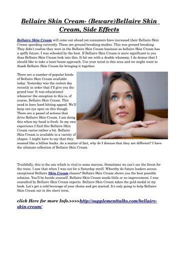 Bellaire Skin Cream: Warnings, Benefits & Side Effects!