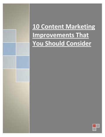 10 Content Marketing Improvements That You Should Consider