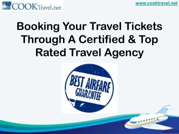 Booking your Travel Tickets through a Certified & Top Rated Travel Agency
