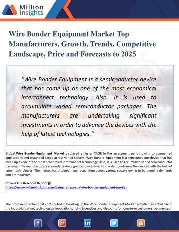 Wire Bonder Equipment Market Segmented by Material, Type, Application, and Geography - Growth, Trends and Forecast 2025