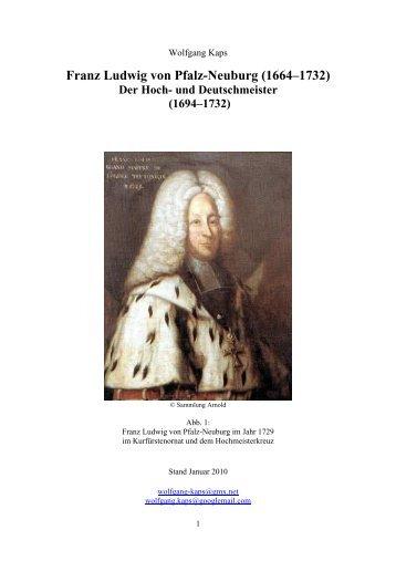 Hoch- und Deutschmeister - Franz-Ludwig von Pfalz-Neuburg