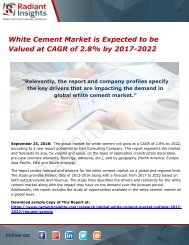 White Cement Market is Expected to be Valued at CAGR of 2.8% by 2017-2022