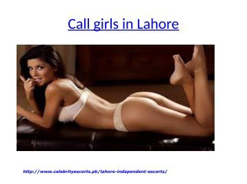 Call girls in Lahore | Pakistani model escorts