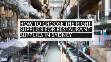 How to Choose the Right Supplier for Restaurant Supplies in Sydney