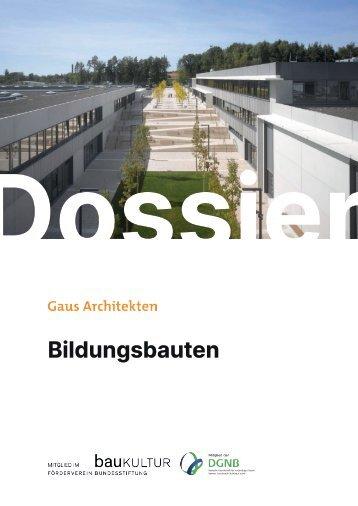 Gaus & Knödler Architekten: Kindergärten, Schulen und Ganztagsbetreuung
