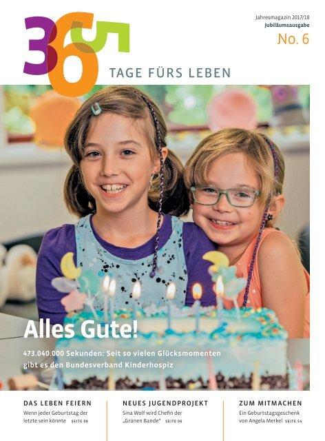 Magazin 365 Tage fürs Leben Bundesverband-kinderhospiz e.V. - No. 6