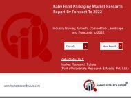 Global Baby Food Packaging Market Research Report - Forecast to 2022