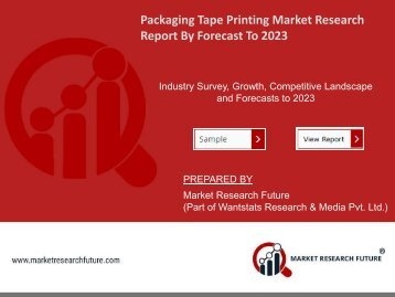 Global Packaging Tape Printing Market Research Report – Forecast to 2023