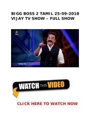 BIGG BOSS 2 Tamil 13-08-2018 Vijay TV Show Online