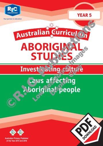 20469_AC_Aboriginal_studies_Year_5_Investigating_culture_Laws_affecting_Aboriginal_people