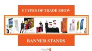 5 Types Of Trade Show Banner Stands Perfect For Every Occasion