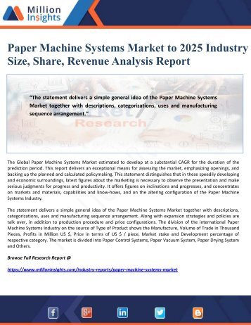 Paper Machine Systems Market to 2025 Industry Size, Share, Revenue Analysis Report