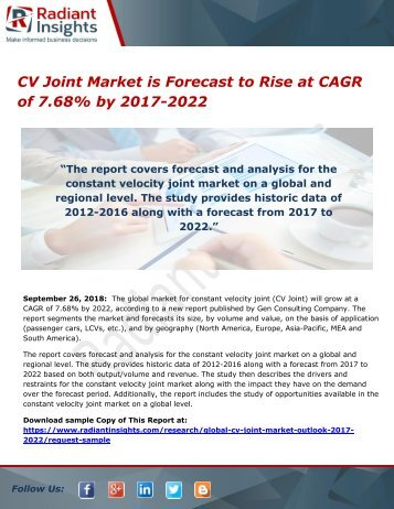 CV Joint Market is Forecast to Rise at CAGR of 7.68% by 2017-2022